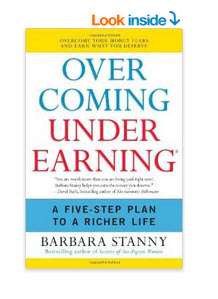 Barbara Stanny Over Coming Under Earning